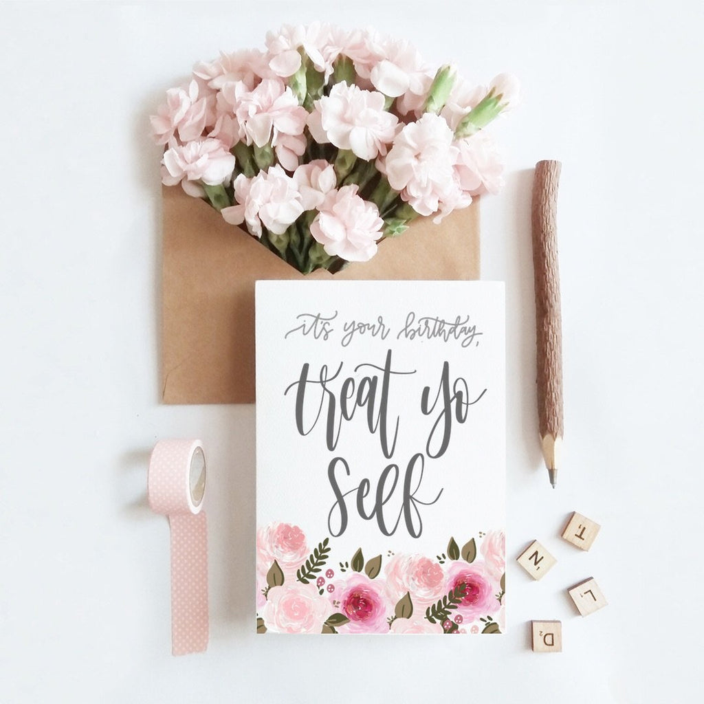 Card - Treat Yo Self Birthday Card
