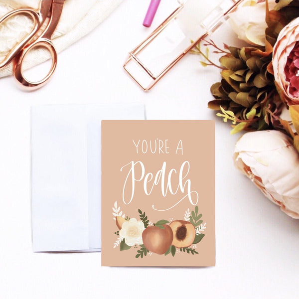 Card - You're A Peach Card