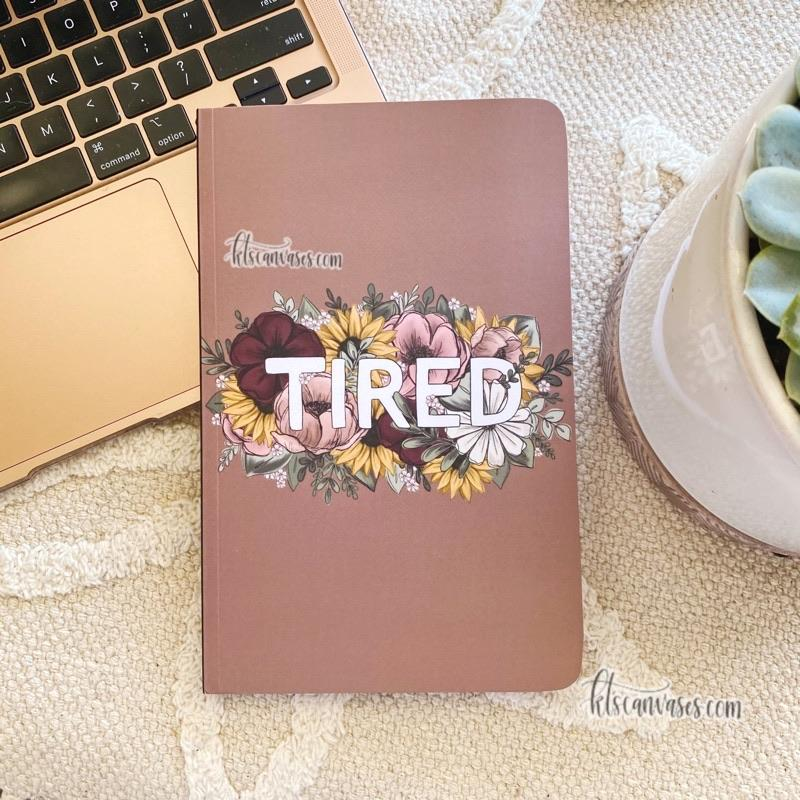 Tired Florals LINED Notebook