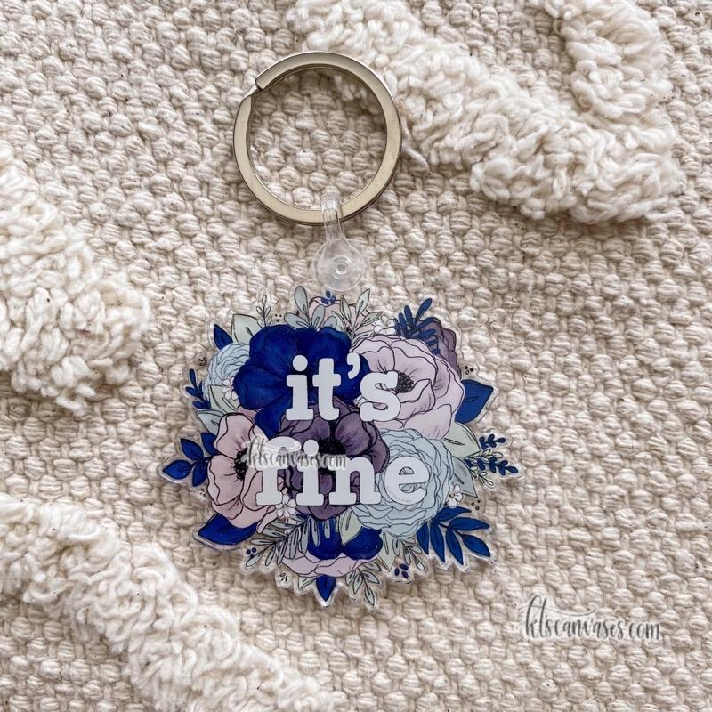It's Fine Floral Keychain 2.5 in.
