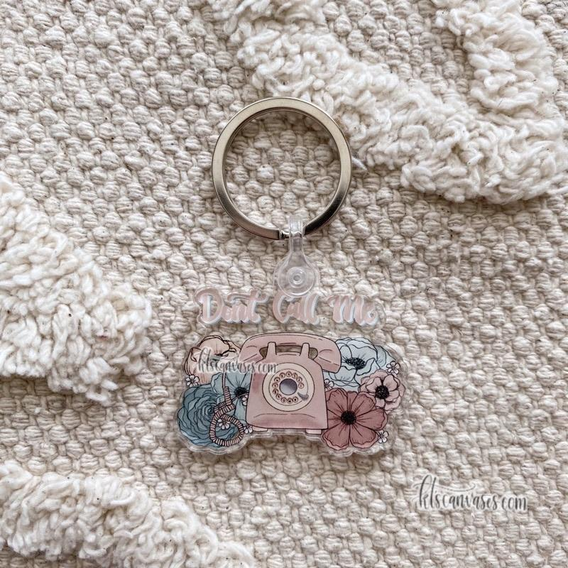 Don't Call Me Floral Keychain 2 in.