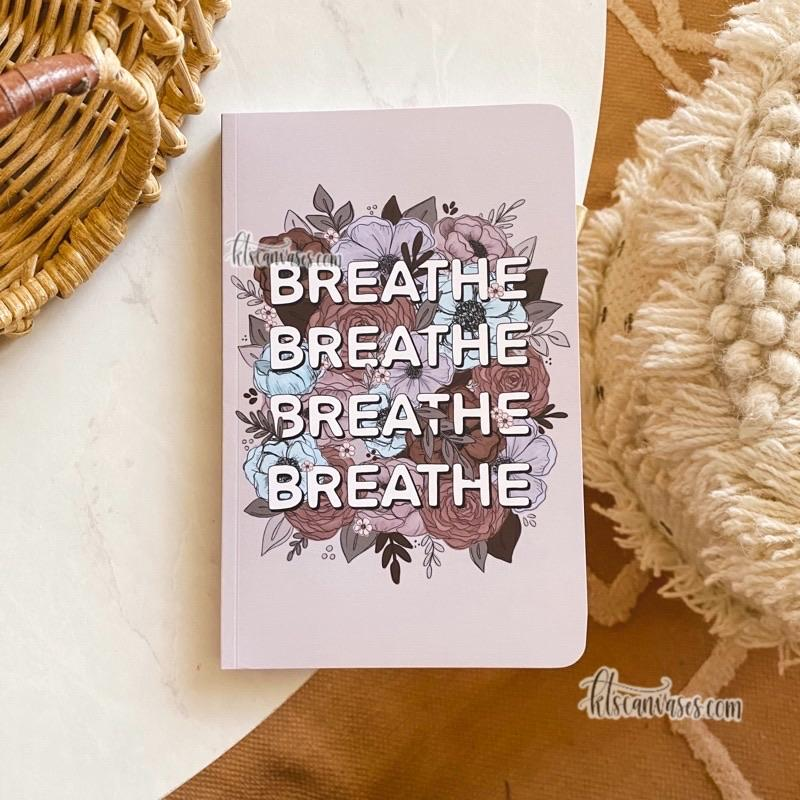 Breathe Florals LINED Notebook