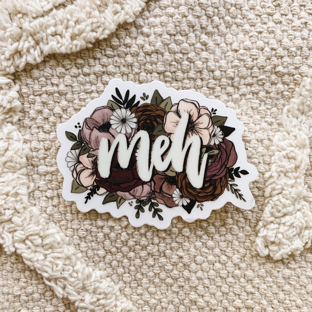 Floral Meh Clear Sticker