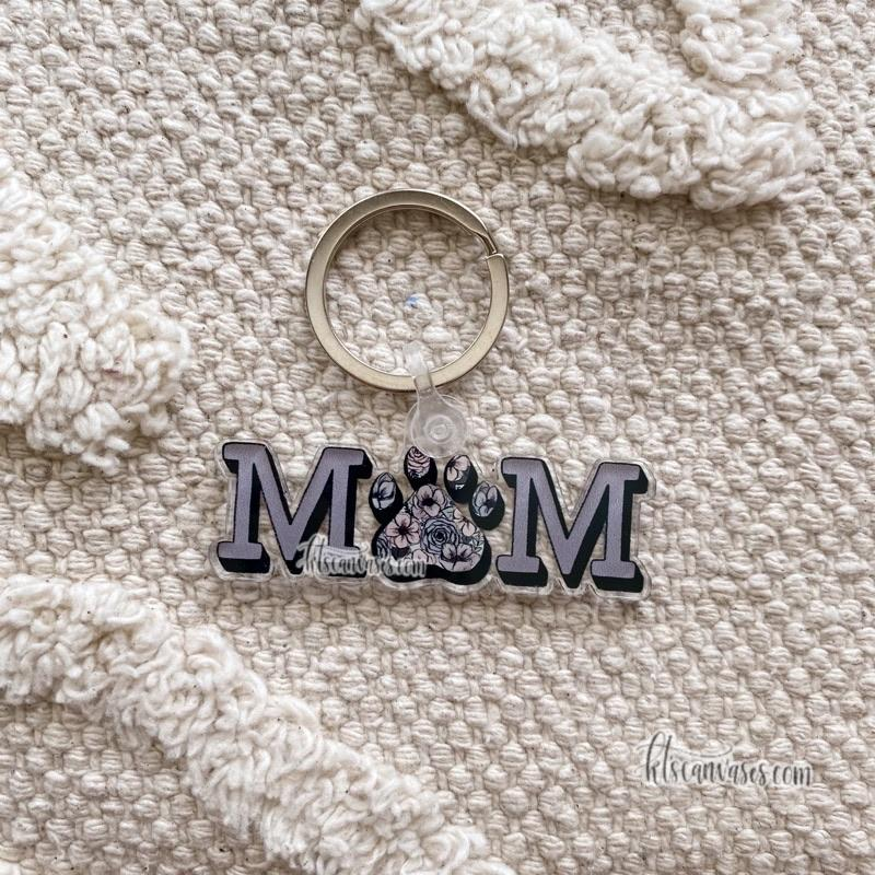 Dog/Cat Mom Keychain 2.5 in.