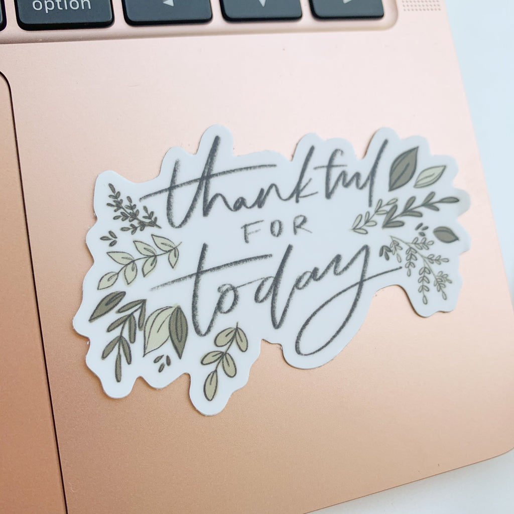 Thankful for Today Sticker
