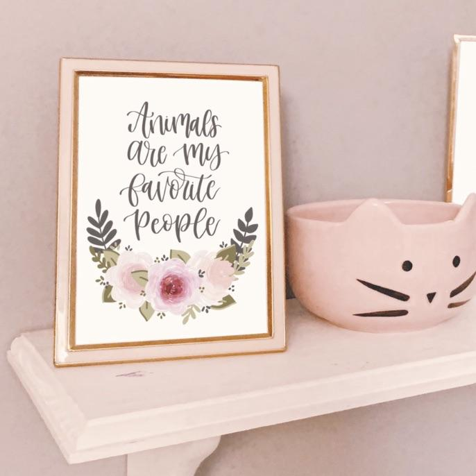 Animals are My Favorite People Art Print