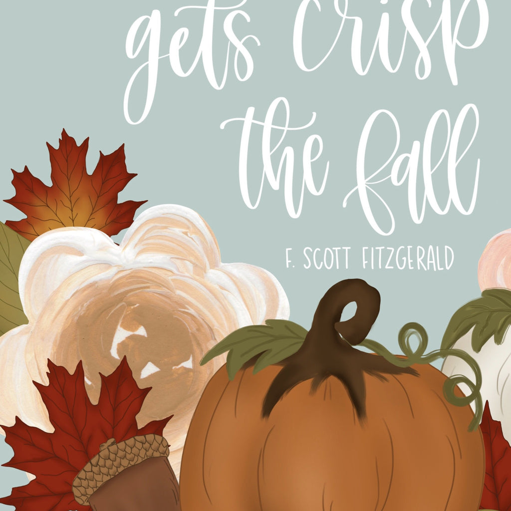 Fall Quote Art Print