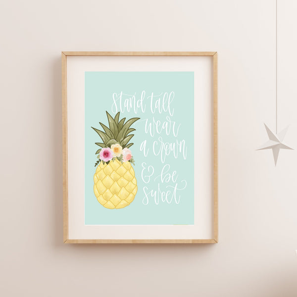 Print - Stand Tall Pineapple Art Print