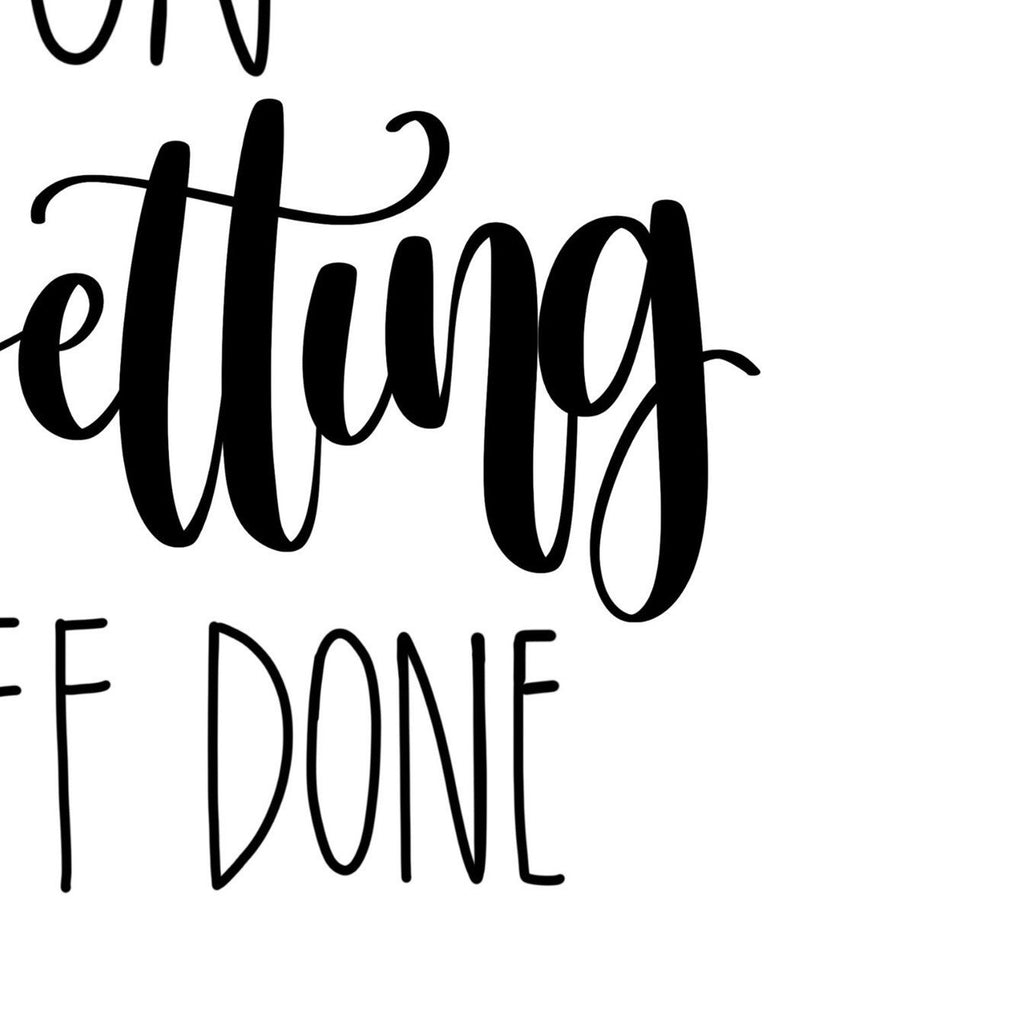 Printable Art Prints - Messy Bun & Getting Stuff Done Printable Art Print