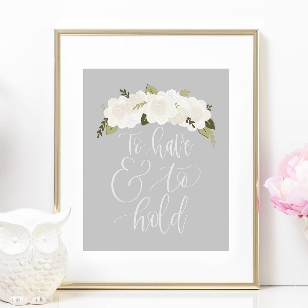To Have & To Hold Art Print