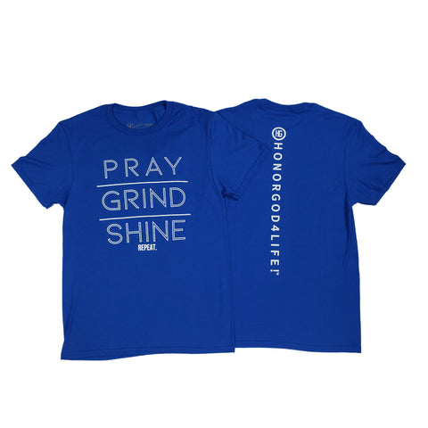 Pray Grind Shine Royale
