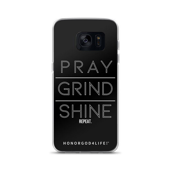 PRAY GRIND SHINE Samsung Case