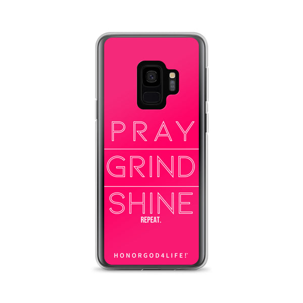 PRAY GRIND SHINE  Samsung Case Pink Edition