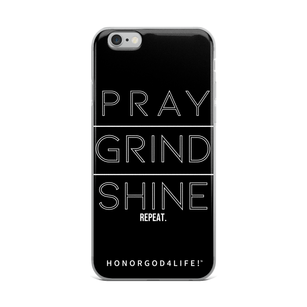 PRAY GRIND SHINE iPhone Case
