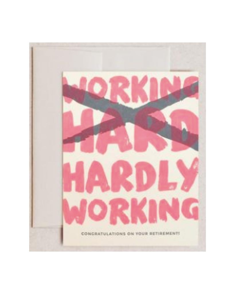 Hardly Working Card