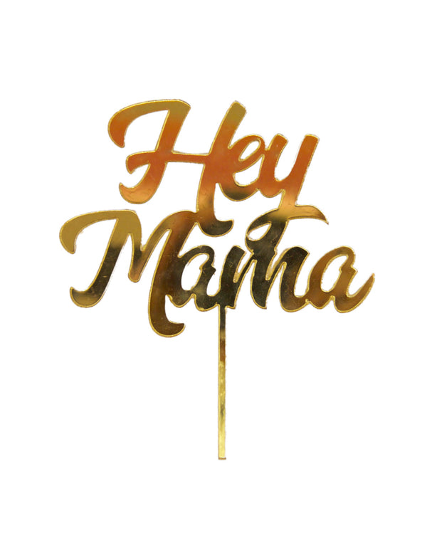 Hey Mama Gold Mirror Cake Topper