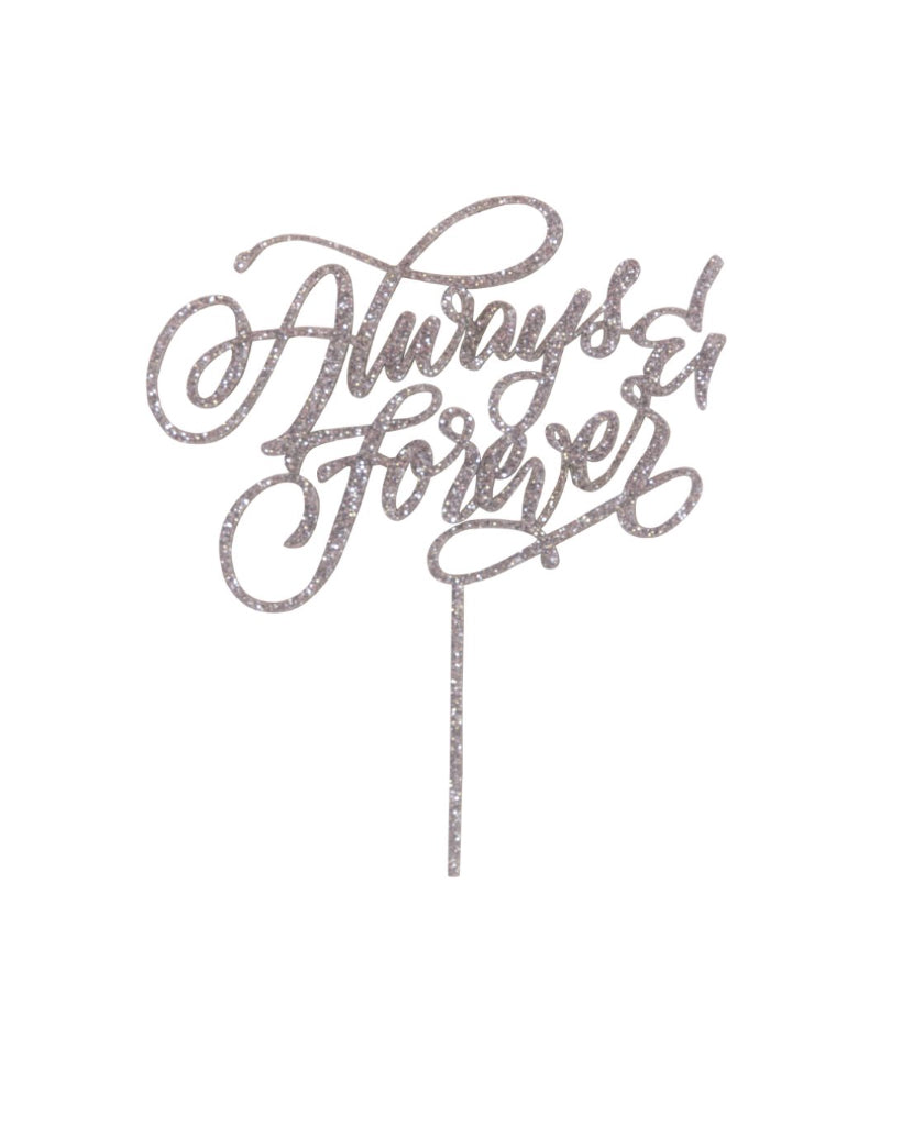 Always And Forever Silver Glitter Cake Topper