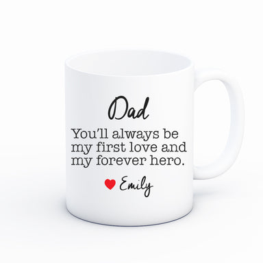 Dad My First Love & Hero