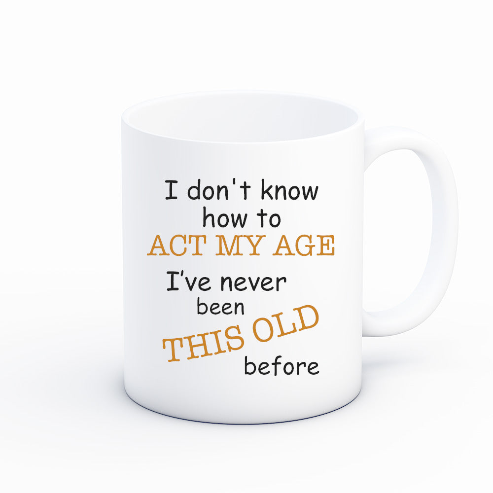 Funny Birthday Coffee Mug Gift