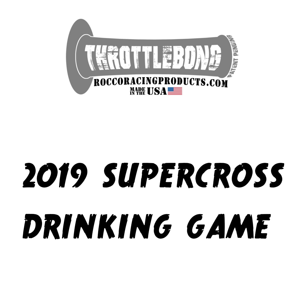 2019 Supercross Drinking Game