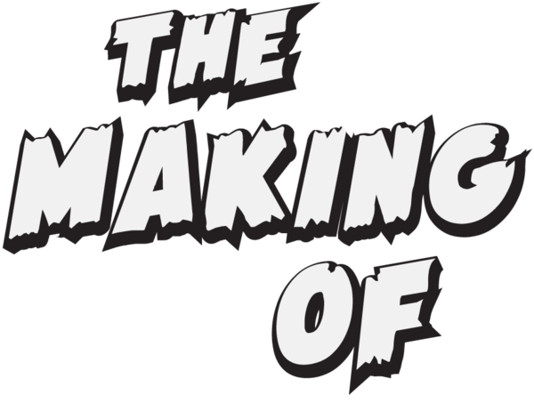 The Making of...