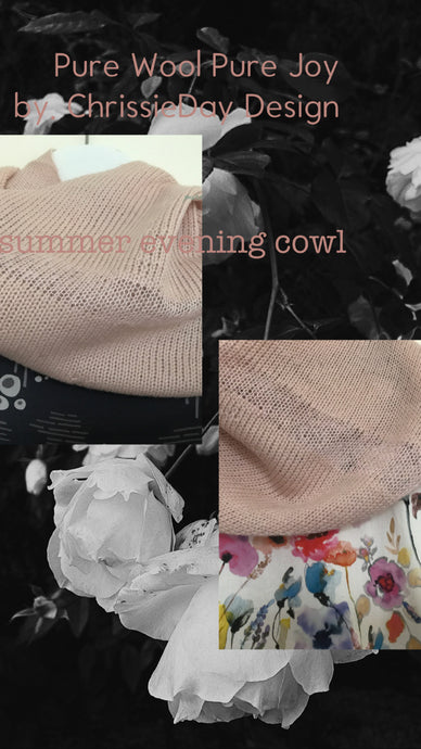 Tabitha 'Light as Air, Summers evening cowl