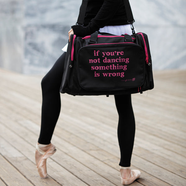Black Sport bag, if you're not dancing