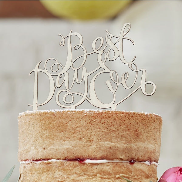 Best Day Ever - Wooden Cake Topper
