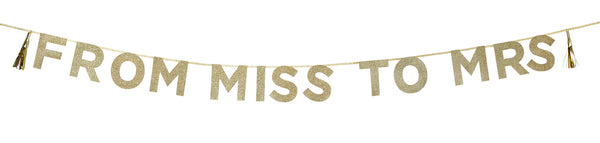 Glitter 'From Miss to Mrs' Banner