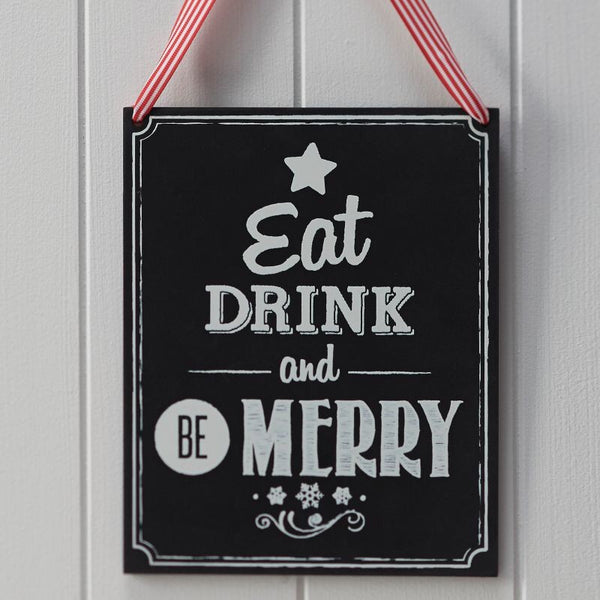 Christmas Wooden Chalkboard Eat, Drink & Be Merry Sign