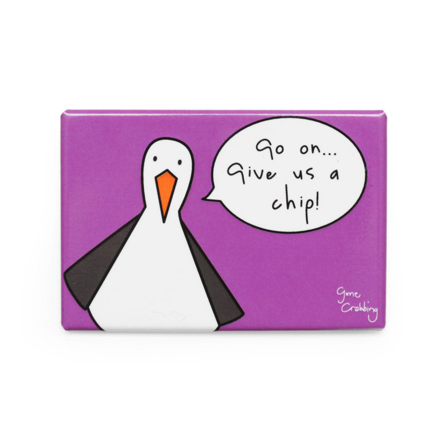 Gone Crabbing Magnet - Go On Give Us a Chip - Steve the Seagull