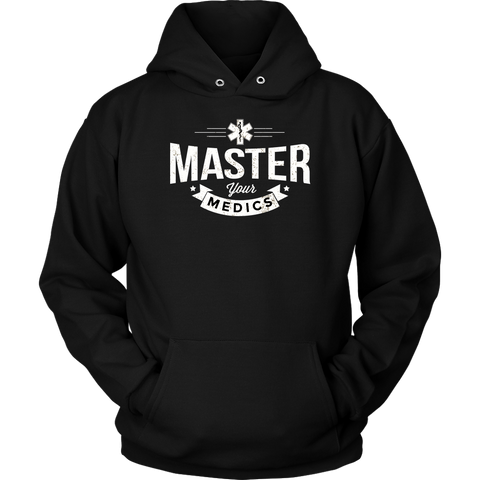 Master Your Medics Hoodie