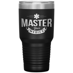 Master Your Medics Coffee Tumbler
