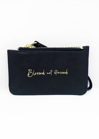 Blessed Not Stressed Wristlet
