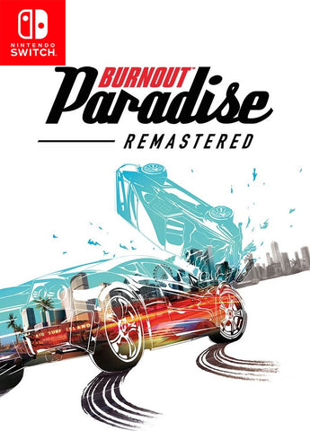 Burnout Paradise Remastered (Nintendo Switch) - GameShop Malaysia
