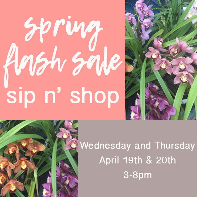 Sip Shop & Save Today April 19th & Tomorrow April 20th! 3pm - 8pm