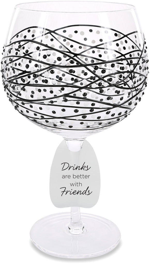 Drinks Are Better With Friends Wine Glass