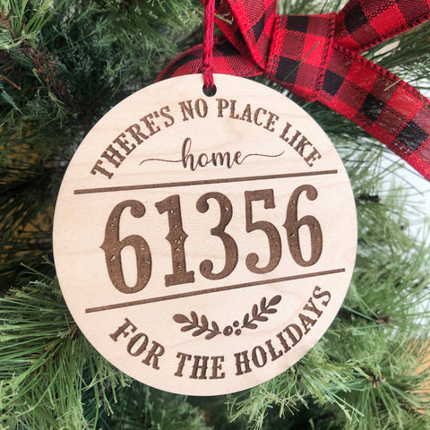 No Place Like Home Zip Code Custom Christmas Ornament - Any Zip! - The Milk Moustache
