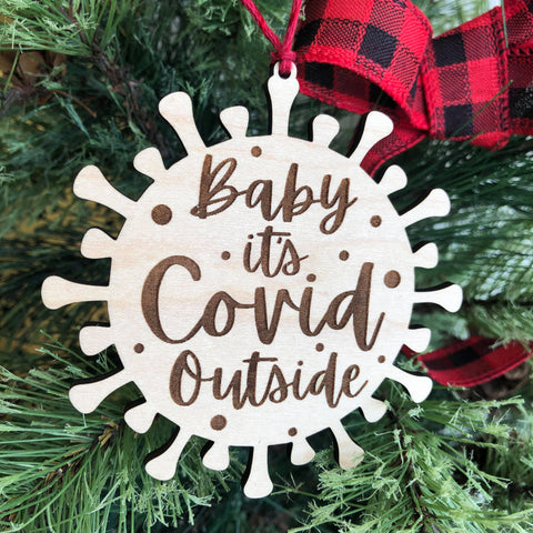 Baby It's COVID Outside Wooden Christmas Ornament - The Milk Moustache