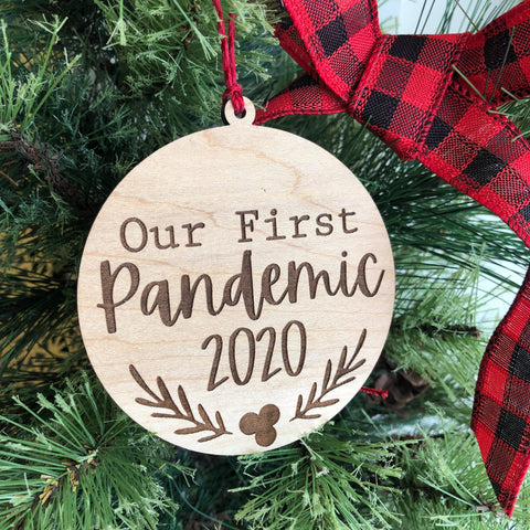 Our First Pandemic Wooden Christmas Ornament - The Milk Moustache