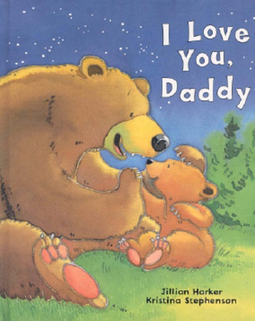 I Love You, Daddy Picture Book