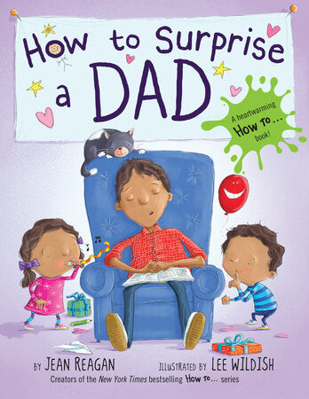 How to Surprise A Dad Picture Book - The Milk Moustache
