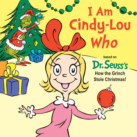 I Am Cindy-Lou Who Board Book