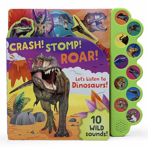 Crash! Stomp! Roar! Let's Listen to Dinosaurs! Sound Book - The Milk Moustache