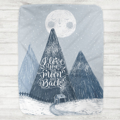 I Love You To The Moon And Back Baby Blanket - Mountains (Personalized Version Also Available)