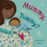 Mummy, What's in Your Tummy Board Book - The Milk Moustache