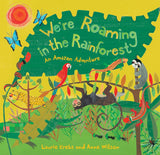 We're Roaming in the Rainforest Paperback Book - The Milk Moustache