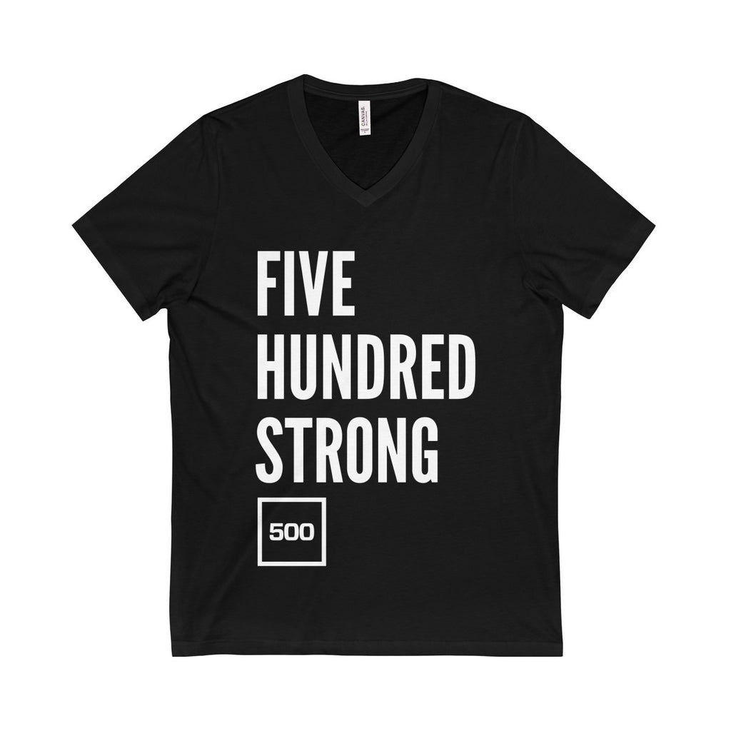 #500Strong Unisex Jersey Short Sleeve V-Neck Tee