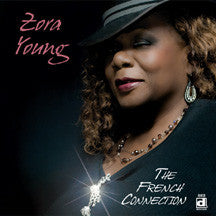 YOUNG, ZORA / THE FRENCH CONNECTION  CD *DE 802