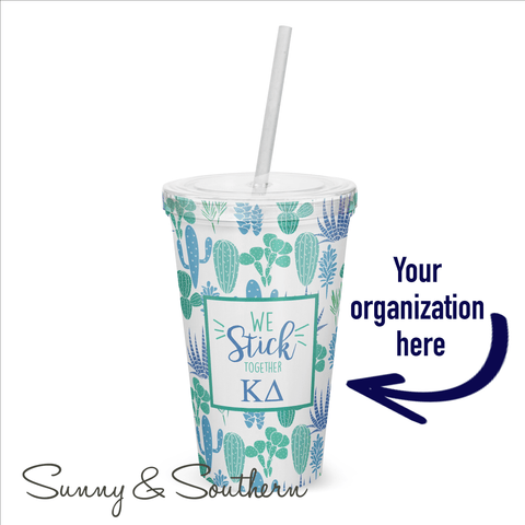 """We Stick Together"" Cactus Greek Sorority Tumbler"
